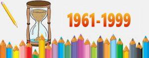 De 1961 à 1999: