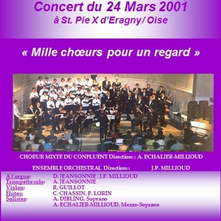 Mille choeurs pour un regard (2001)