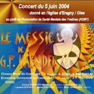 «Le Messie» à St Pie X d'Eragny (2004)