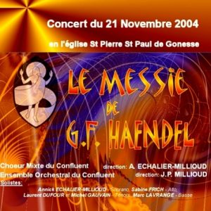 «Le Messie» à St Pierre St Paul de Gonesse (2004)